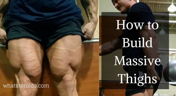 How to Build Massive Thighs