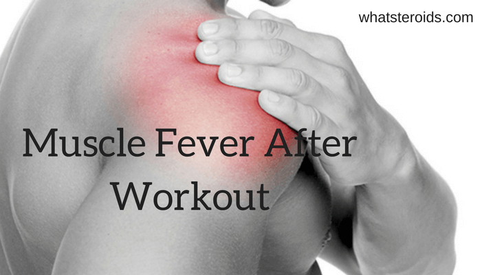Muscle Fever After Workout