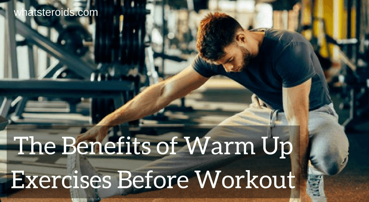The Benefits of Warm Up Exercises Before Workout Increase Stamina During Bodybuilding