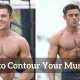 How to Contour Your Muscles