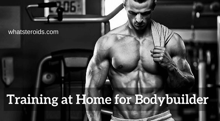Training at Home for Bodybuilder