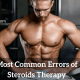Most Common Errors of Steroids Therapy