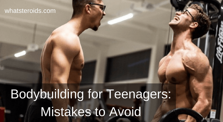 Bodybuilding for Teenagers: Mistakes to Avoid
