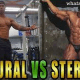 What to Choose Between Natural Bodybuilding And Steroids?