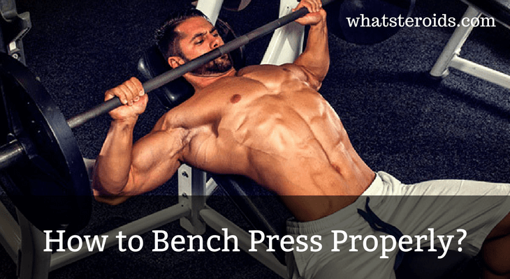 How to Bench Press Properly?