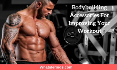 Bodybuilding Accessories For Improving Your Workout
