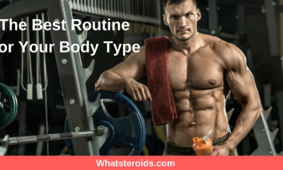 The Best Routine For Your Body Type