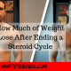How Much of Weight You Lose After Ending a Steroid Cycle
