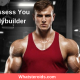 How To Assess You As A Bodybuilder