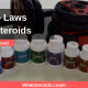 The Laws of Steroids