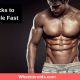 Top 3 Tricks to Build Muscle Fast