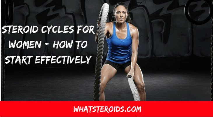 Steroid Cycles for Women - How to Start Effectively