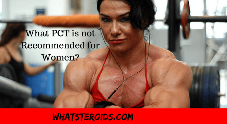 What PCT is not Recommended for Women?