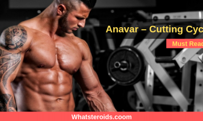 Anavar – Cutting Cycle