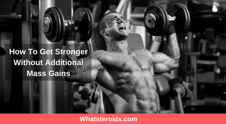How To Get Stronger Without Additional Mass Gains
