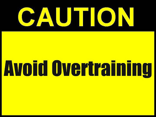 3. Avoid Overtraining