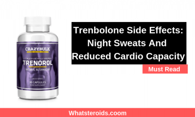 Trenbolone Side Effects: Night Sweats And Reduced Cardio Capacity