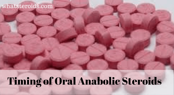 Daily and Weekly Timing of Oral Anabolic Steroids