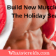 Build New Muscle Over The Holiday Season