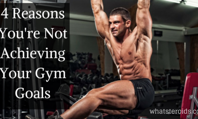 4 Reasons You're Not Achieving Your Gym Goals