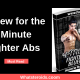 Review for the 4 Minute Fighter Abs