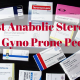 Best Anabolic Steroids for Gyno Prone People