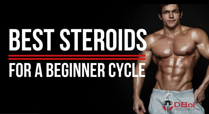 Best Steroids to Use as a Beginner