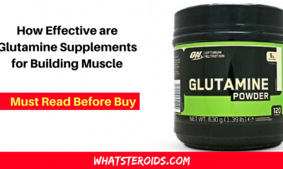 How Effective are Glutamine Supplements for Building Muscle