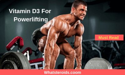 Vitamin D3 For Powerlifting