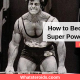 How to Become a Super Power Lifter