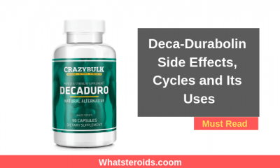 Deca-Durabolin Side Effects, Cycles and Its Uses