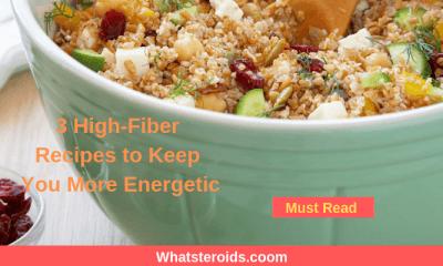 3 High-Fiber Recipes to Keep You More Energetic