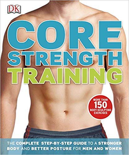Book 1- Core Strength Training by DK