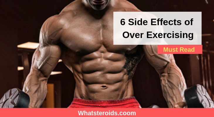 6 Side Effects of Over Exercising: