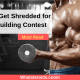 How to Get Shredded for Bodybuilding Contest